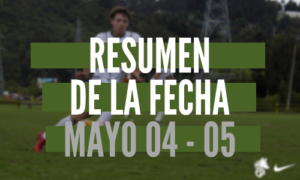 Resumen de la fecha Mayo 04 – 05